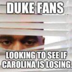 Duke Fans Checking if Carolina is Losing