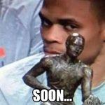 Russell Westbrook Soon Meme
