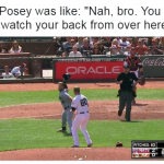 Buster Posey Not Helping