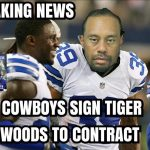 Cowboys sign Tiger Woods