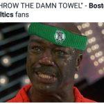 Throw the damn towel LeBron