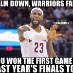 Calm Down Warriors fans