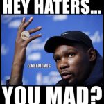 Hey Haters you mad
