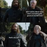Arya is good at Murder