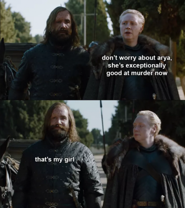 Arya is good at Murder