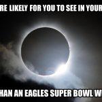 Eagles Super Bowl Eclipse Meme