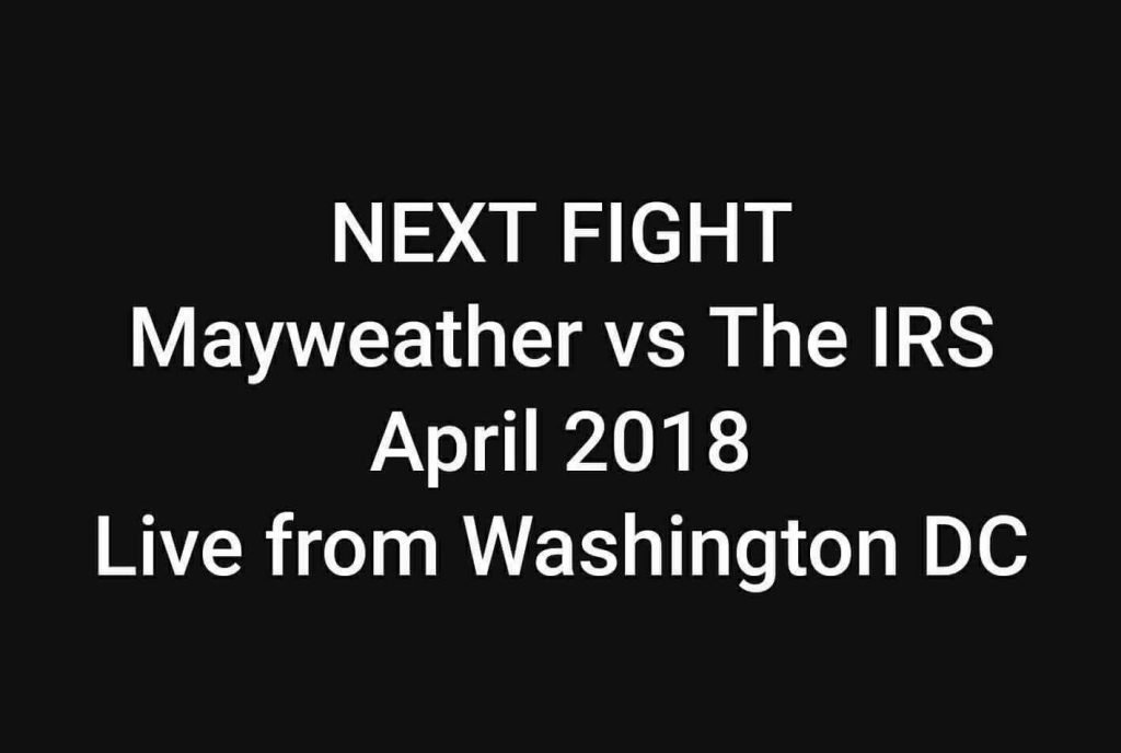 Mayweather vs the IRS