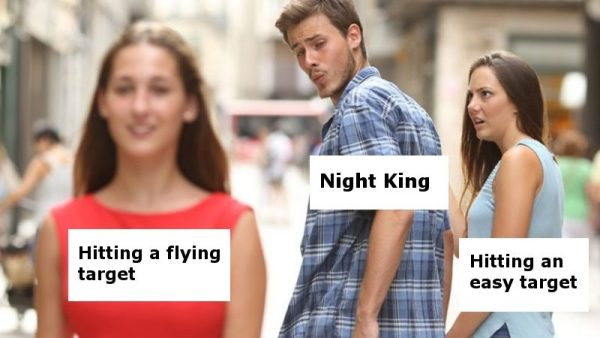 Night King be like