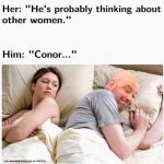 Thinking about Conor