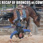 Cowboys vs Bronco