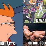 JJ Watt Bill Goldberg