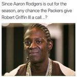 Robert Griffin III these days