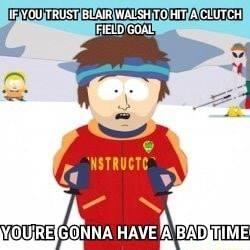 Don't sign Blair Walsh