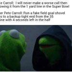 Pete Carroll regret