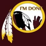 I'm Out Redskins Chief
