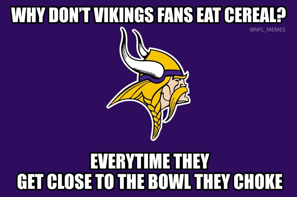 Choking Next to a Bowl Vikings