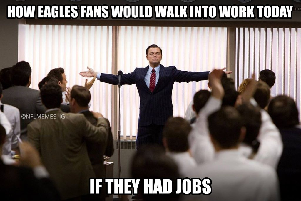 Eagles Fans Unemployed