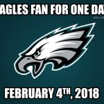 Eagles fans for one day
