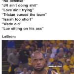 LeBron be Like