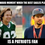 Best Eagles Player is a Patriots Fan
