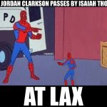 Clarkson and IT in LAX