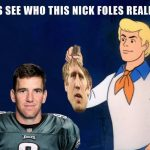 Who Nick Foles really is