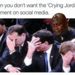 Avoiding the Crying Jordan