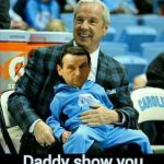 Roy is Coach K's Daddy