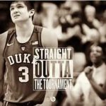 Straight Outta the Tournament