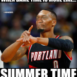 Dame time is summer time