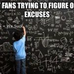 Cowboys Fans excuses