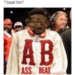 Adrien Broner I Beat Him