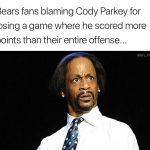 Bears fans blaming Parkey
