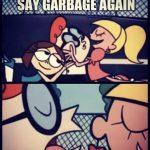 Cowboys Garbage