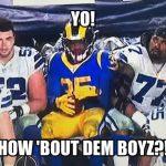 How bout dem boyz