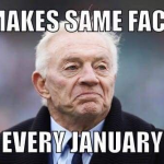 Jerry Jones Same Face Every Jan