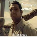 Parkey to Jeffery