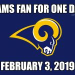 Rams fan for a day