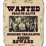 Wanted Robbing the Saints