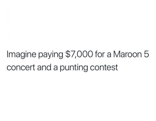 Maroon 5 & Punting
