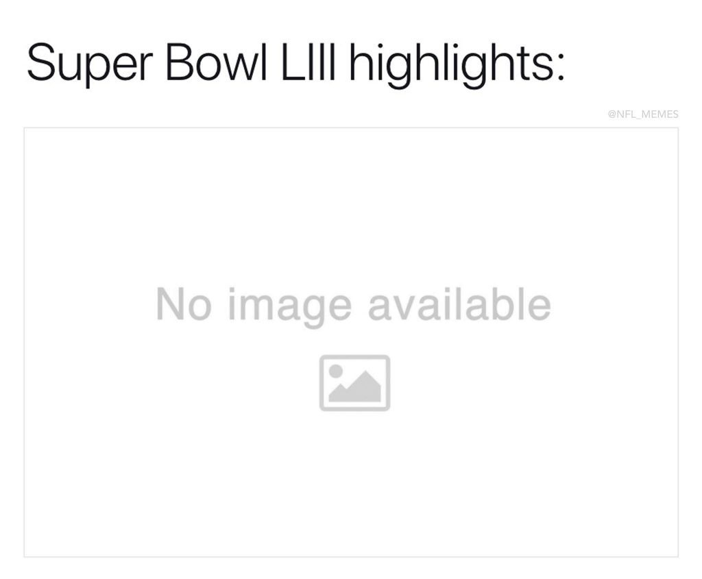 No Super Bowl Highlights