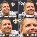 Sean Payton Nice Game There