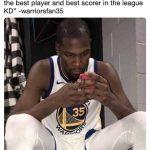 Durant trashing the Warriors on Twitter Meme