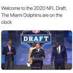 2020 NFL Draft Dolphins Meme