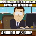 Antonio Brown And He's Gone