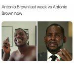 Antonio Brown R Kelly