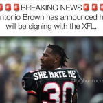Antonio Brown She Hate Me