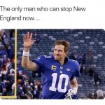 Eli Manning to stop the Patriots