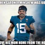 Gardner Minshew Hero