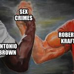 Robert Kraft Antonio Brown Meme